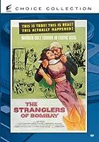 STRANGLERS OF BOMBAY