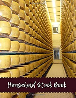 Household Stock Book: Large Daily Weekly Monthly Year round Tracking Sheet and Inventory Management Control Book, Entry Logbook Notebook for Business ... x 11 Paperback, 120 Pages (Inventory Manager)