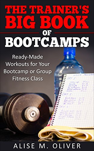 The Trainer's Big Book Of Bootcamps by Alise Oliver ebook deal