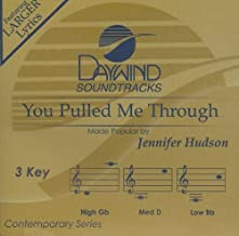 You Pulled Me Through (Daywind Soundtracks)