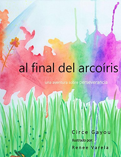 Al Final del Arcoiris (Virtudes nº 1)