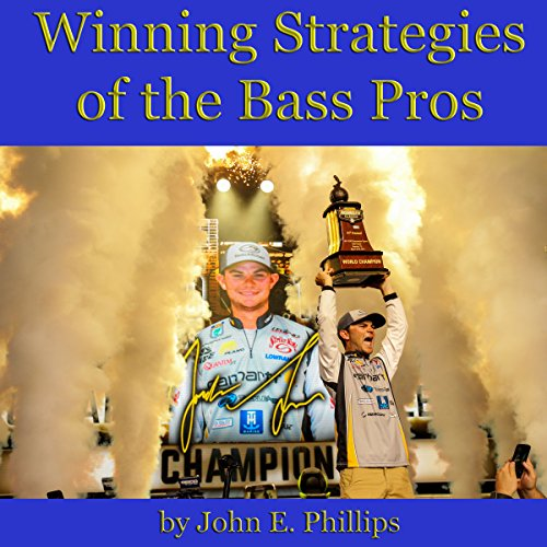 Winning Strategies of the Bass Pros audiobook cover art