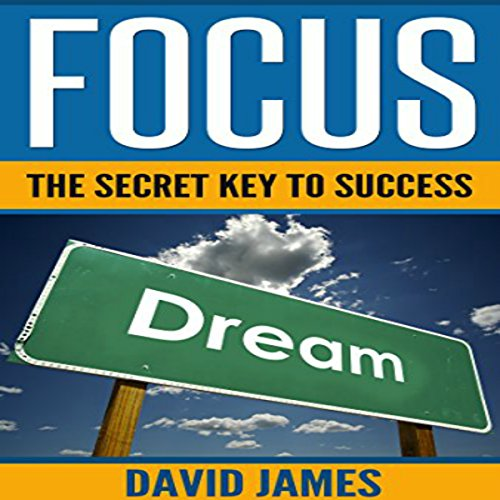 Focus: The Key to Success audiobook cover art