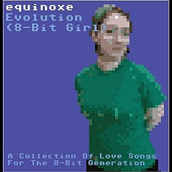 Evolution (8-Bit Girl)