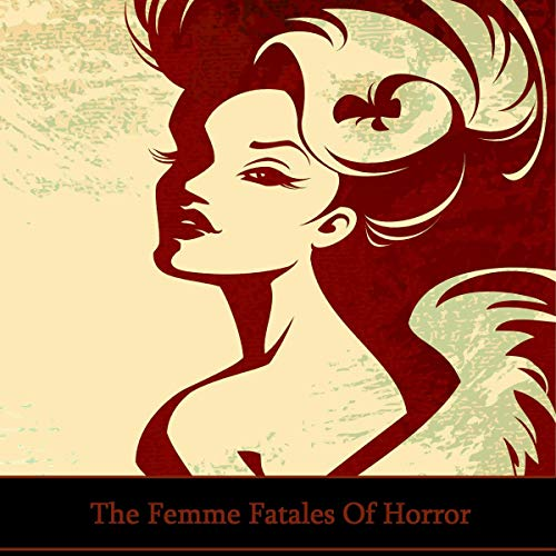 The Femme Fatales of Horror cover art
