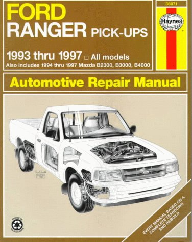Ford Ranger & Mazda Pick-Ups Automotive Repair Manual: 1993 Thru 1997
