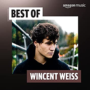 Best of Wincent Weiss