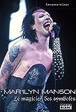 Marilyn Manson Le magicien des symboles