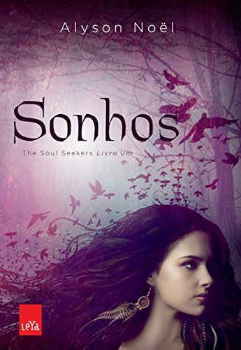 Sonhos (The soul seekers Livro 1)