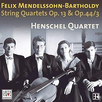 Mendelssohn: String Quartets Op. 13 & Op. 44 No. 3
