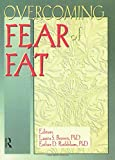 Overcoming fear of fat