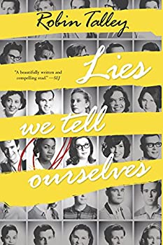 Lies We Tell Ourselves  Harlequin Teen