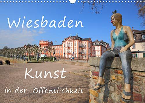 Wiesbaden Kunst in der Öffentlichkeit (Wandkalender 2021 DIN A3 quer)
