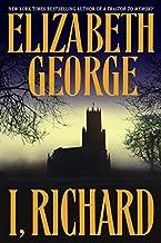 I, Richard (Inspector Lynley Book 12)