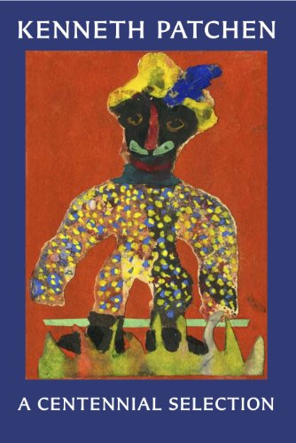 Image of Kenneth Patchen: A Centennial Selection