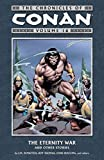 The Chronicles of Conan, Vol. 16: The Eternity War and Other Stories