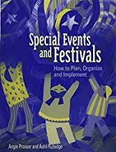Special Events and Festivals: How to Plan, Organize, and Implement by Angie Prosser (2003-02-04)