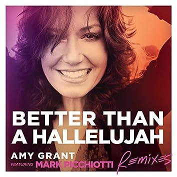 Better Than A Hallelujah (Remixes)