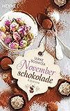 Novemberschokolade: Roman