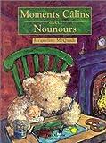Moments câlins avec Nounours