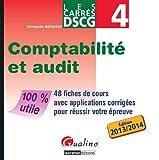 DSCG 4 Comptabilité et audit - 48 fiches de cours avec applications corrigées pour réussir votre épreuve