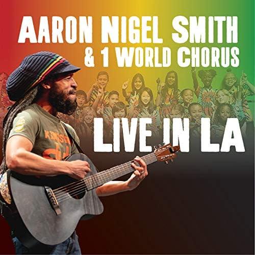 Aaron Nigel Smith feat. 1 World Chorus