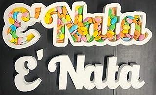 Contenitore Portaconfetti in Polistirolo Scritta E' NATA cm 20 x 60