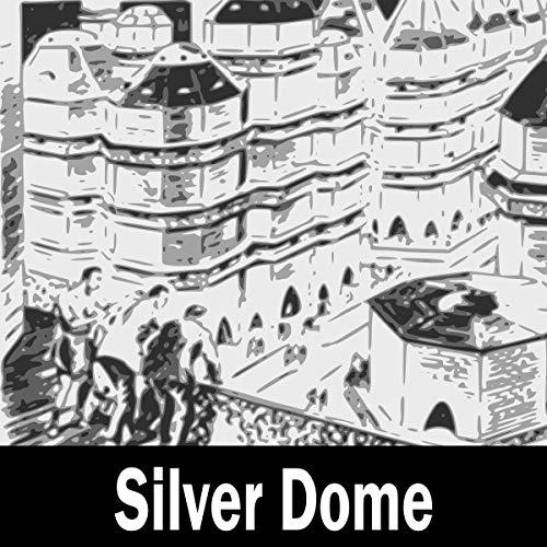 Silver Dome Titelbild