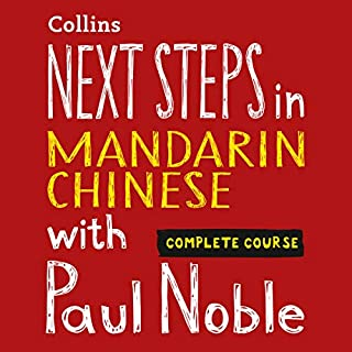 Next Steps in Mandarin Chinese with Paul Noble - Complete Course     Mandarin Chinese Made Easy with Your Personal Language Coach              Written by:                                                                                                                                 Paul Noble,                                                                                        Kai-Ti Noble                               Narrated by:                                                                                                                                 Paul Noble                      Length: 12 hrs and 29 mins     1 rating     Overall 5.0