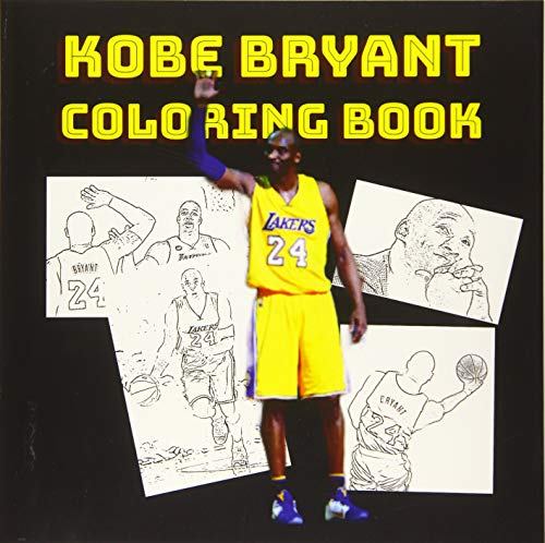 KOB BRYANT COLORING BOOK: A Coloring Book of  Basketball Legend With Easy and Fun Coloring Pages  For Teens and Adults Fans, Great Unique Coloring ... in size.This is a perfect gift for his fans