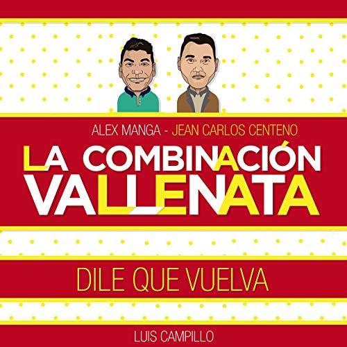 La Combinación Vallenata feat. Alex Manga, Jean Carlos Centeno & Luis Campillo