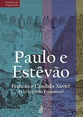 Paulo e Estêvão (Romances de Emmanuel)