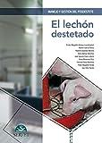Manejo y gestión del posdestete. El lechón destetado - Libros de veterinaria - Editorial Servet