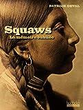 Squaws - La mémoire oubliée