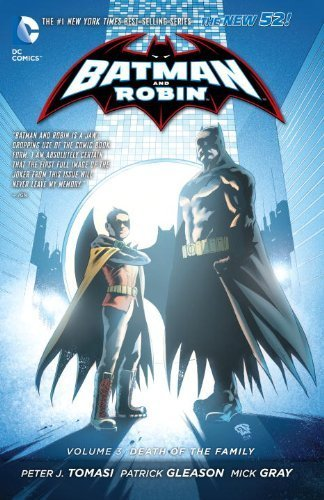 Batman and Robin Volume 3: Death of the Family TP (The New 52) (Batman & Robin (Numbered)) by Patrick Gleason (2014-06-19)