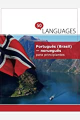 Português (Brasil) - norueguês para principiantes: Um Livro Em Duas Línguas ペーパーバック