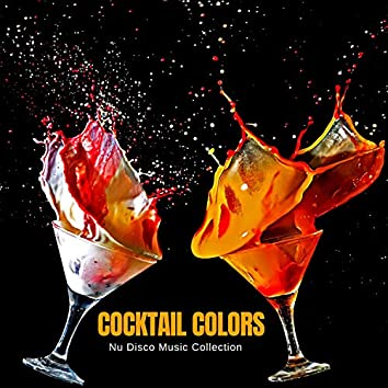 Cocktail Colors - Nu Disco Music Collection