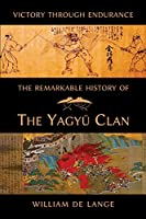 The Remarkable History of the Yagyu Clan