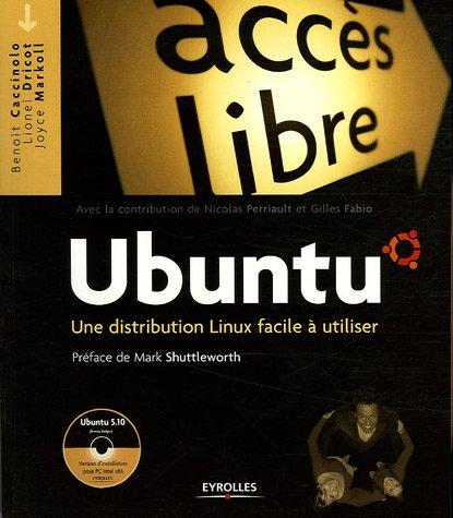 Ubuntu: Une distribution Linux facile à utiliser (Accès libre)