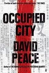 Occupied City (Tokyo Trilogy Book 2) (English Edition) Versión Kindle
