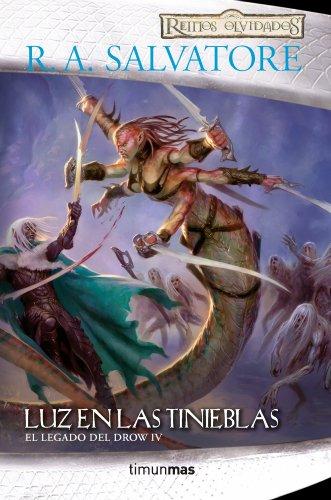 Luz tinieblas nº 4/4: El Legado Drow IV Reinos Olvidados