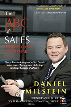 The ABC of Sales: Lessons from a Superstar by [Daniel Milstein]