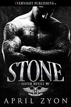 Stone (Silver Devils MC Book 1) by [April Zyon]