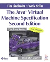 Java™ Virtual Machine Specification, The (Java Series)
