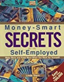 Money-Smart Secrets for the Self-Employed (Home Office Computing Small Business Library)