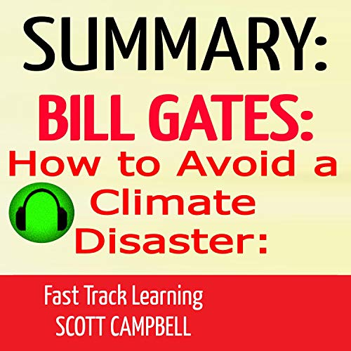 Summary: Bill Gates: How to Avoid a Climate Disaster cover art