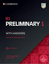 B1 preliminary 1 with answers: B1 Preliminary 1. Practice Tests with Answers and Audio. (PET Practice Tests)