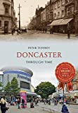 Doncaster Through Time (English Edition)