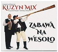 Zabawa Na Wesolo: Slasko-Goralski Kuzyn Mix