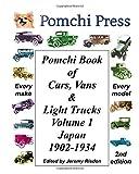 Pomchi Book of Cars, Vans & Light Trucks Volume 1: Japan 1902-1934